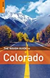 Williams, Christian: The Rough Guide to Colorado