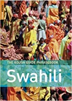 The Rough Guide to Swahili by Lexus