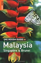 The Rough Guide to Malaysia, Singapore &…