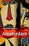 Dunford, Martin: The Rough Guide to Amsterdam 9 (Rough Guide Travel Guides)