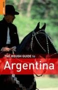 The Rough Guide to Argentina by Danny…