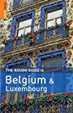 Martin Dunford: The Rough Guide to Belgium and Luxembourg 4th Edition(Rough Guide Travel Guides)