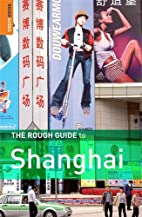 The Rough Guide to Shanghai by Simon Lewis