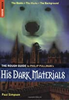 The Rough Guide to His Dark Materials by…