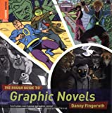Fingeroth, Danny: The Rough Guide to Graphic Novels 1 (Rough Guide Reference)