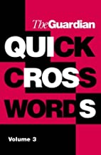 The Guardian Book of Quick Crosswords: v.…