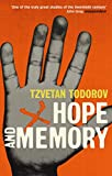 Tzvetan Todorov: Hope and Memory: Reflections on the Twentieth Century