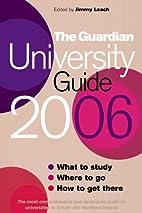 Guardian University Guide by Jimmy Leach