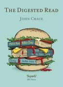 The Digested Read by John Crace