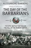 Barbero, Alessandro: Day of the Barbarians