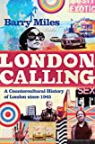Miles, Barry: London Calling