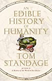 Standage, Tom: An Edible History of Humanity
