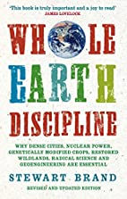 Whole Earth Discipline: Why Dense Cities,…