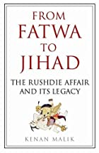 From Fatwa to Jihad: The Rushdie Affair and…