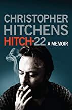 Hitch 22: A Memoir by Christopher Hitchens