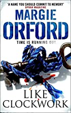 Like Clockwork by Margie Orford
