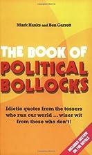 The Book of Political Bollocks by Mark Hanks