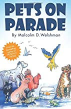 Pets on Parade by Malcolm D. Welshman