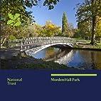 Morden Hall Park: A Souvenir guide by Zoe…