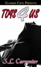 Toys 4 Us by S. L. Carpenter