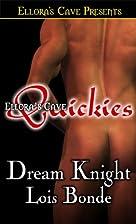 Dream Knight by Lois Bonde