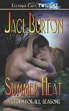 Summer Heat by Jaci Burton