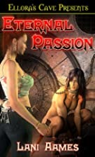 Eternal Passion by Lani Aames