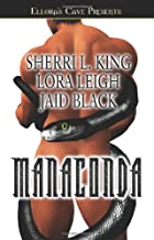 Manaconda by Jaid Black