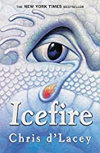 Icefire (David Rain) by Chris D'Lacey