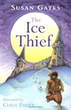The Ice Thief (Green Apples) by Susan Gates