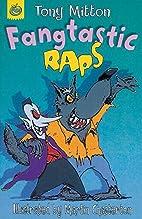 Fangtastic Raps by Tony Mitton