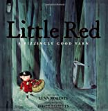 Roberts, Lynn: Little Red: A Fizzingly Good Yarn