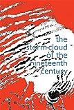 Ruskin, John: The Storm Cloud of the Nineteenth Century