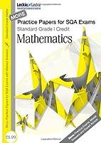 Standard Grade Credit Mathematics Volume 2.…