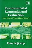 Nijkamp, Peter: Environmental Economics And Evaluation: Selected Essays Of Peter Nijkamp