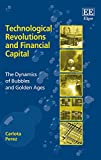 Perez, Carlota: Technological Revolutions and Financial Capital: The Dynamics of Bubbles and Golden Ages