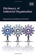 Dictionary of Industrial Organization (Elgar…