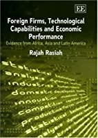 Foreign Firms, Technological Capabilities…