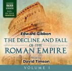 The Decline and Fall of the Roman Empire,…