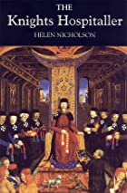 The Knights Hospitaller by Helen Nicholson