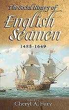 The Social History of English Seamen,…