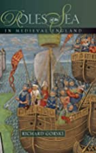 Roles of the Sea in Medieval England by…