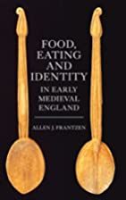 Food, Eating and Identity in Early Medieval…