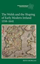 The Welsh and the shaping of early modern…