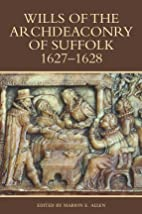 Wills of the Archdeaconry of Suffolk,…