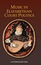 Music in Elizabethan Court Politics (Studies…