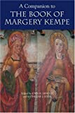 Arnold, John: A Companion To The Book Of Margery Kempe