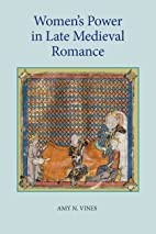 Women's Power in Late Medieval Romance by…