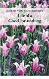 Joseph Von Eichendorff: Life of a Good-for-Nothing (Hesperus Classics)