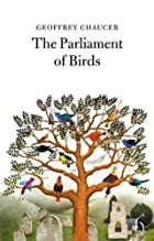 The Parliament of Birds by Geoffrey Chaucer